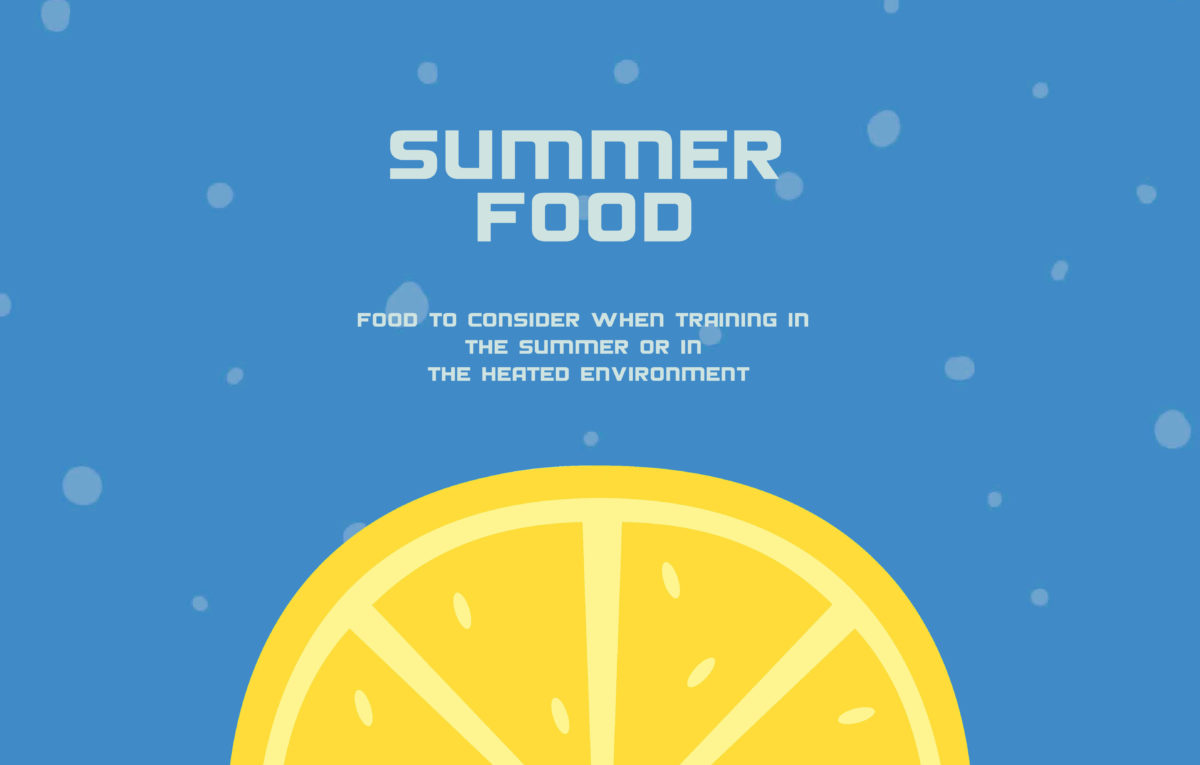 Food to consider when training in the summer or in a heated environment!!
